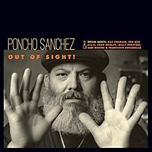 Poncho Sanchez - Out of Sight!