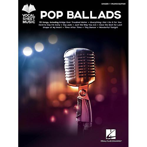 Hal Leonard Pop Ballads - Vocal Sheet Music Series Songook (Singer + Piano/Guitar)