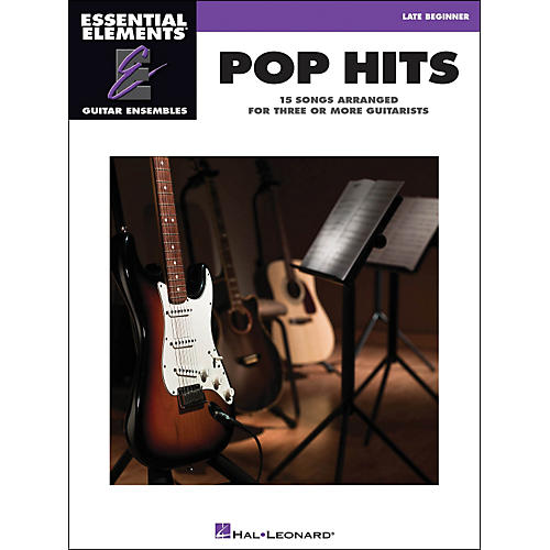 Hal Leonard Pop Hits Essential Elements Guitar Ensembles Late Beginner