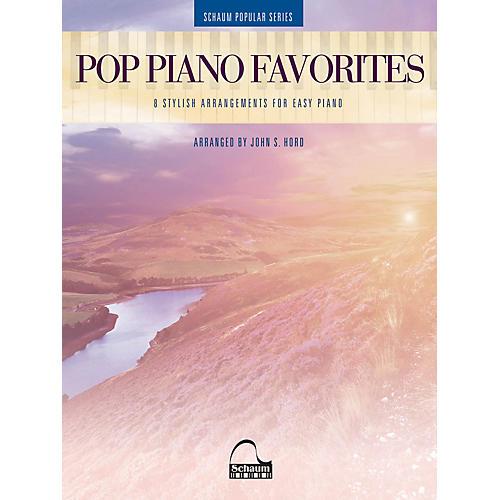 SCHAUM Pop Piano Favorites - 8 Stylish Arrangements for Easy Piano (Schaum Popular Series arranged from John S. Hord)