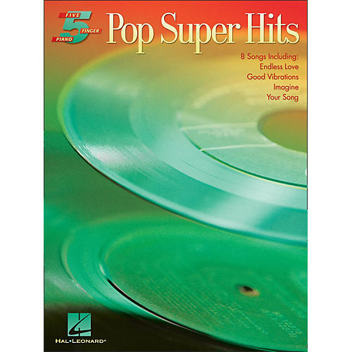 Hal Leonard Pop Super Hits for Five Finger Piano