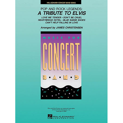 Hal Leonard Pop and Rock Legends: A Tribute to Elvis Concert Band Level 4 by Elvis Arranged by James Christensen