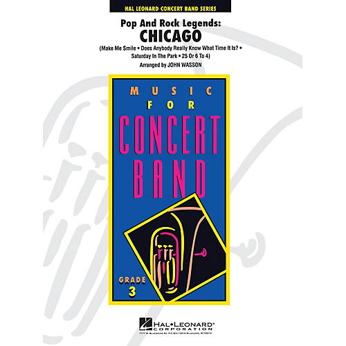 Hal Leonard Pop and Rock Legends: Chicago - Young Concert Band Series Level 3 arranged by John Wasson