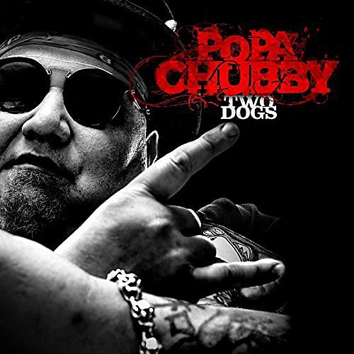 Alliance Popa Chubby - Two Dogs