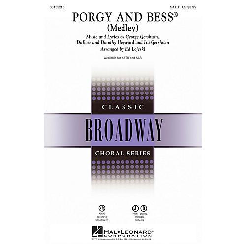 Hal Leonard Porgy and Bess (Medley) SAB Arranged by Ed Lojeski