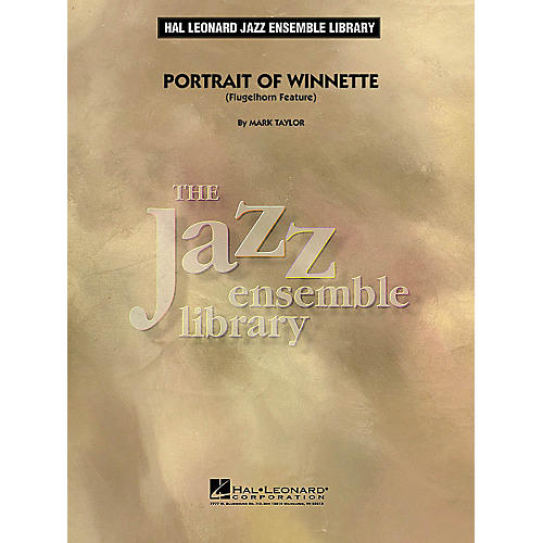 Hal Leonard Portrait of Winnette (Flugelhorn Feature) Jazz Band Level 4 Composed by Mark Taylor