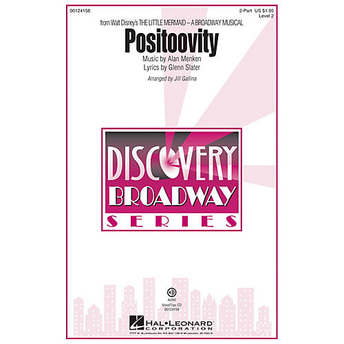 Hal Leonard Positoovity (from Walt Disney's The Little Mermaid) Discovery Level 2 2-Part arranged by Jill Gallina