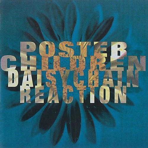 Alliance Poster Children - Daisychain Reaction (25th Anniversary Edition)