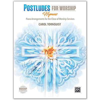 BELWIN Postludes for Worship: Hymns Piano Late Intermediate / Early Advanced