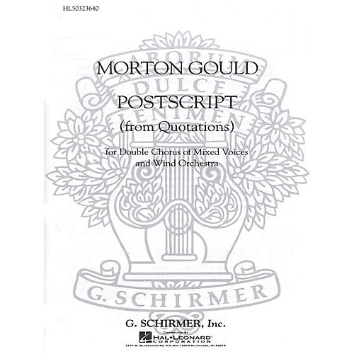 G. Schirmer Postscript From Quotations With Orchestra SSAATTBB composed by M Gould