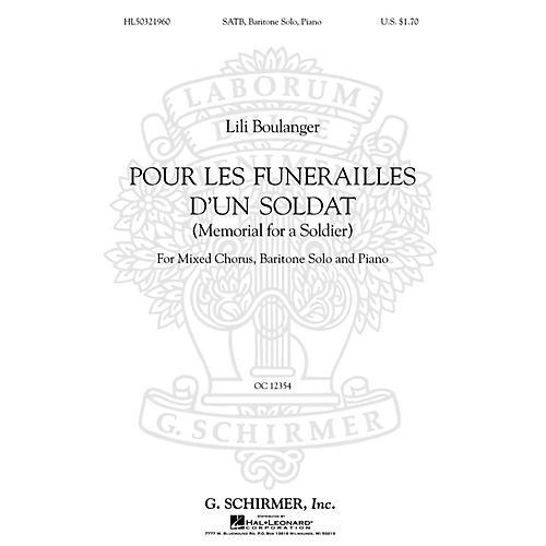 G. Schirmer Pour Les Funerailles D'Un Soldat (Memorial for a Soldier - SATB with Bari Solo, Piano) by Lili Boulanger
