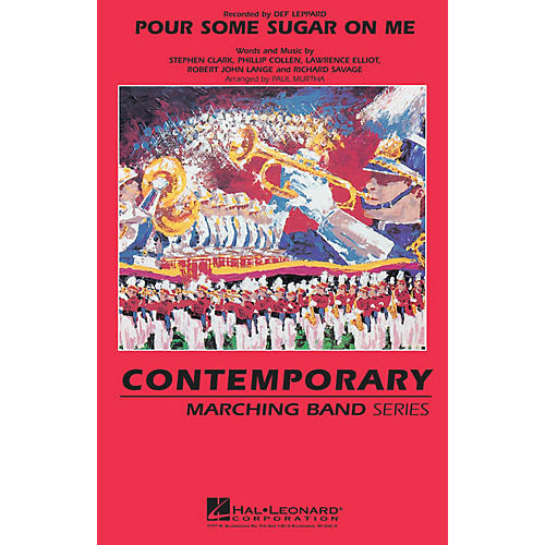 Hal Leonard Pour Some Sugar On Me Marching Band Level 3 by Def Leppard Arranged by Paul Murtha