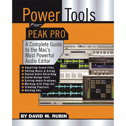 Backbeat Books Power Tools for Peak Pro - A Complete Guide to Mac's Most Powerful Audio Editor (Book)