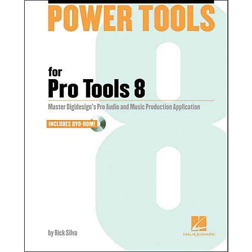 Hal Leonard Power Tools for Pro Tools 8.0