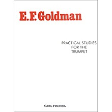 Carl Fischer Practical Studies for the Trumpet by E.F. Goldman