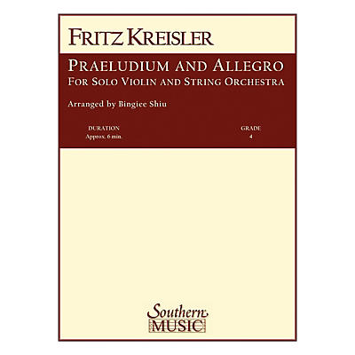 Southern Praeludium and Allegro Southern Music Series Arranged by Bingiee Shiu