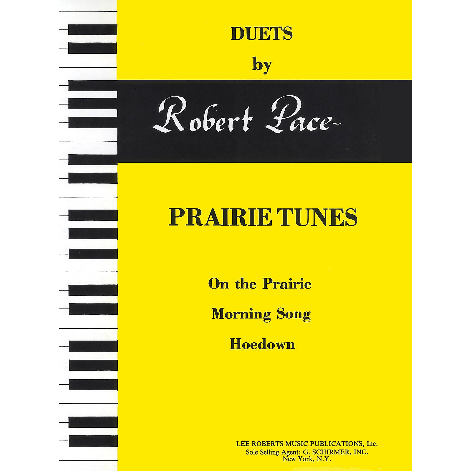 Lee Roberts Prairie Tunes (On the Prairie, Morning Song, Hoedown) Pace Duet Piano Education Series by Robert Pace
