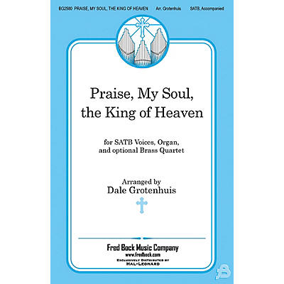 Fred Bock Music Praise, My Soul, the King of Heaven BRASS Arranged by Dale Grotenhuis