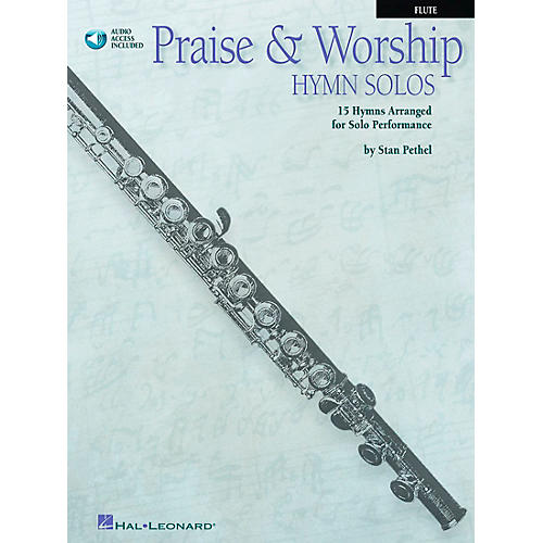 Hal Leonard Praise & Worship Hymn Solos - 15 Hymns Arranged for Solo Performance for Flute Book/CD Pkg
