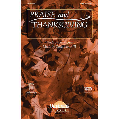 Daybreak Music Praise and Thanksgiving SATB composed by David Lantz III/Gene Grier