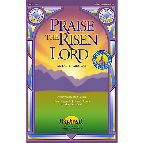 Daybreak Music Praise the Risen Lord (An Easter Musical) PREV CD Arranged by Stan Pethel