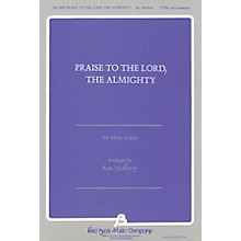 Fred Bock Music Praise to the Lord, The Almighty TTBB arranged by Ron Mallory
