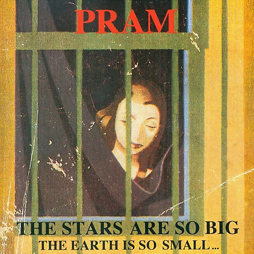 Alliance Pram - The Stars Are So Big...the Earth Is So Small