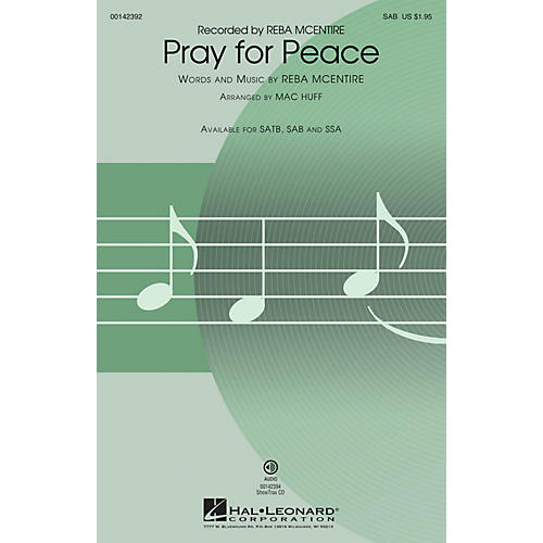Hal Leonard Pray for Peace SAB by Reba McEntire arranged by Mac Huff