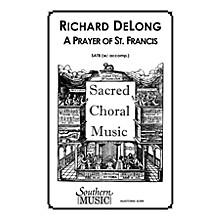 Hal Leonard Prayer Of St. Francis, A (Choral Music/Octavo Sacred Satb) SATB Composed by Delong, Richard