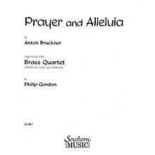 Southern Prayer and Alleluia (Brass Quartet) Southern Music Series Arranged by Philip Gordon