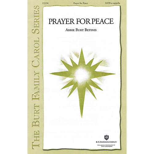 H.T. FitzSimons Company Prayer for Peace SATB composed by Abbie Burt Betinis