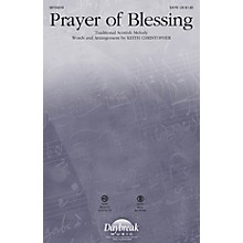 Daybreak Music Prayer of Blessing SATB arranged by Keith Christopher