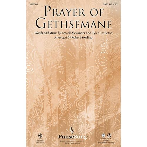 PraiseSong Prayer of Gethsemane BRASS/RHYTHM/STRINGS Arranged by Robert Sterling