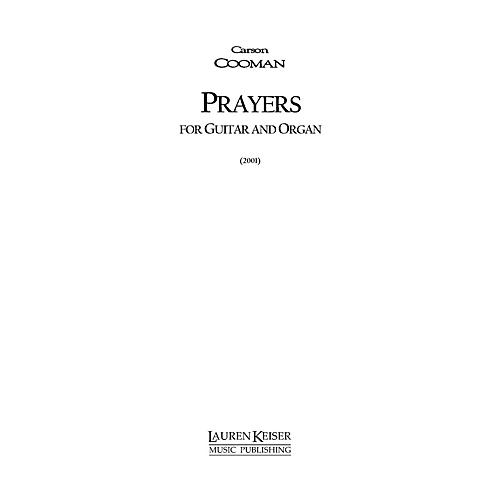 Lauren Keiser Music Publishing Prayers (Guitar and Piano) LKM Music Series Composed by Carson Cooman