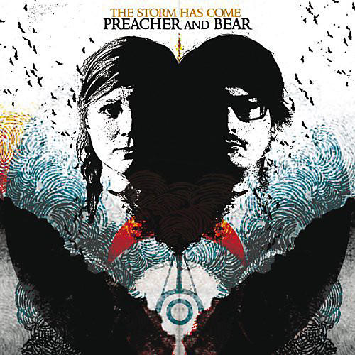 Preacher and Bear - Storm Has Come