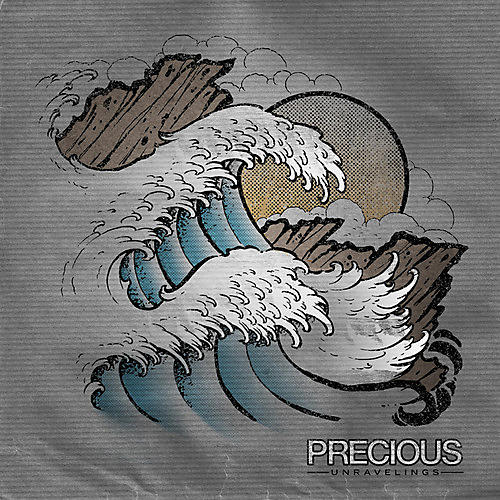 Precious - Unravelings