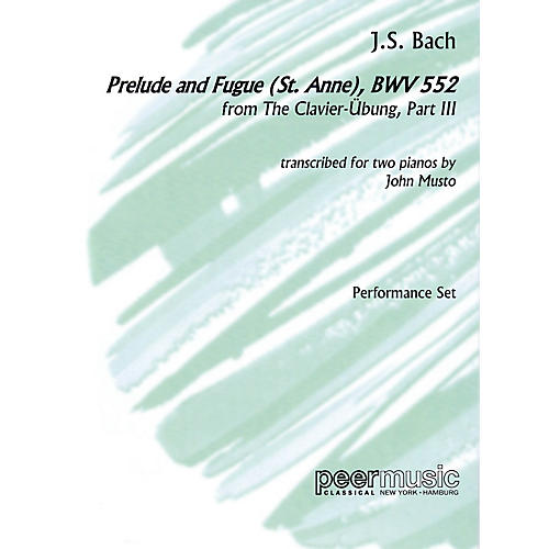 Peer Music Prelude and Fugue (St. Anne), BWV 552, from The Clavier-Übung, Part III Peermusic Classical by Bach