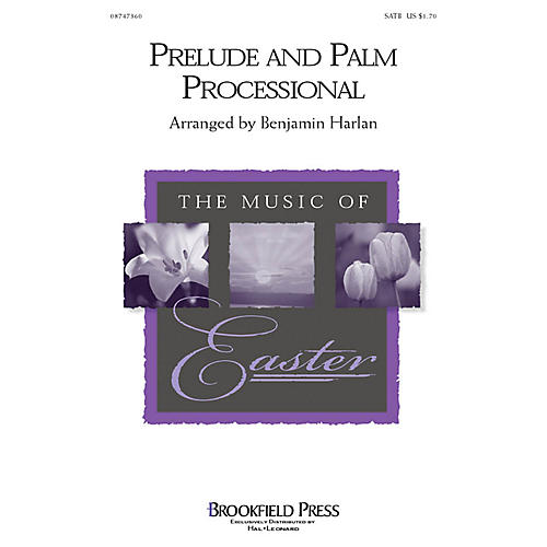 Hal Leonard Prelude and Palm Processional IPAKO Composed by Benjamin Harlan