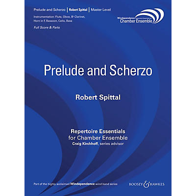 Boosey and Hawkes Prelude and Scherzo (Woodwind Ensemble) Windependence Chamber Ensemble Series by Robert Spittal