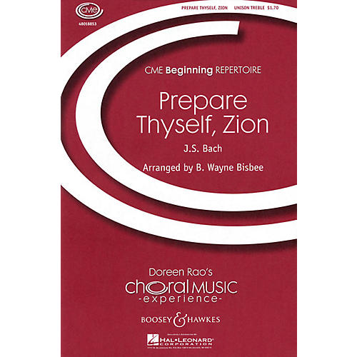 Boosey and Hawkes Prepare Thyself, Zion (CME Beginning) UNIS composed by Johann Sebastian Bach arranged by B. Wayne Bisbee