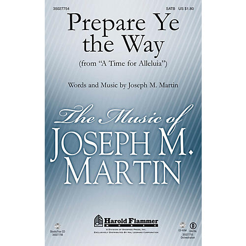 Shawnee Press Prepare Ye the Way (from A Time for Alleluia) Studiotrax CD Composed by Joseph M. Martin