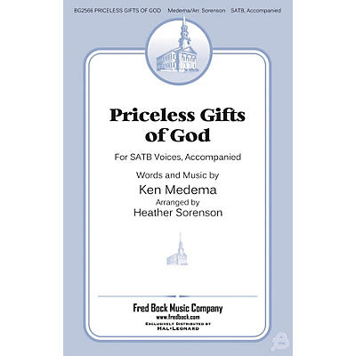 Fred Bock Music Priceless Gifts of God SATB arranged by Heather Sorenson