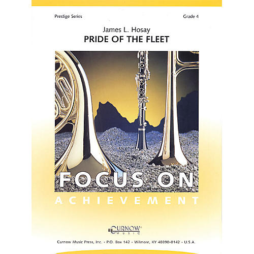 Curnow Music Pride of the Fleet (Grade 4 - Score Only) Concert Band Level 4 Composed by James L Hosay