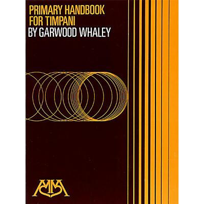Meredith Music Primary Handbook For Timpani By Garwood Whaley