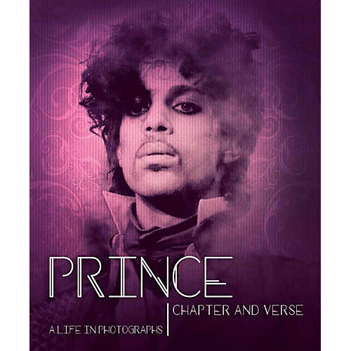 Hal Leonard Prince: Chapter & Verse - A Life In Photographs