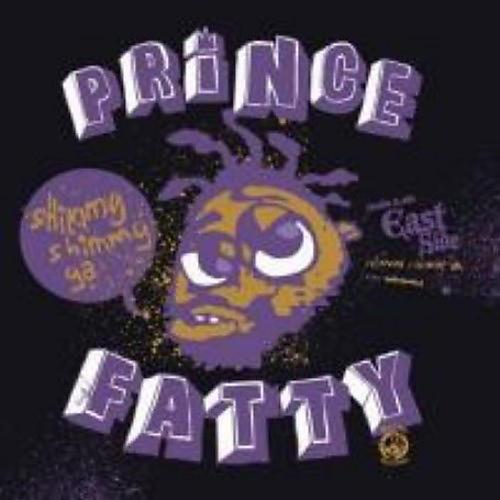 Alliance Prince Fatty - Shimmy Ya / Gin N Juice