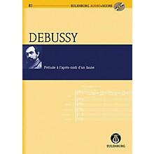 Eulenburg Prélude à l'après-midi d'un faune Eulenberg Audio plus Score Series Softcover with CD by Claude Debussy