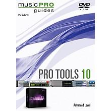 Hal Leonard Pro Tools 10 Advanced Level Music Pro Guide Series DVD