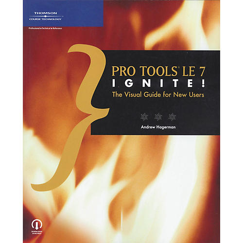 Course Technology PTR Pro Tools Le 7 Ignite! - The Visual Guide for New Users (Book)