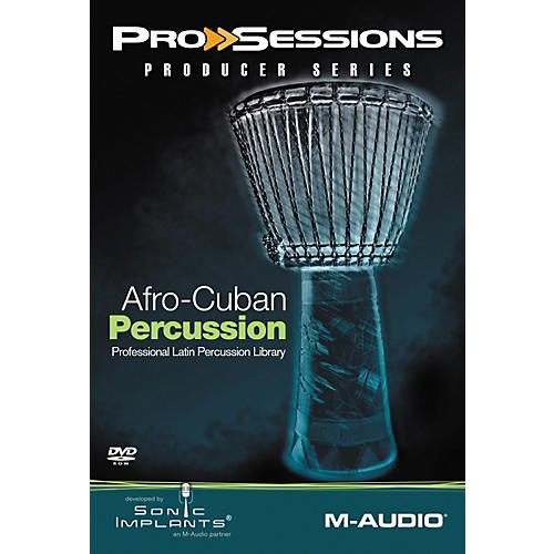Sonic Implants ProSessions Producer Afro-Cuban Percussion